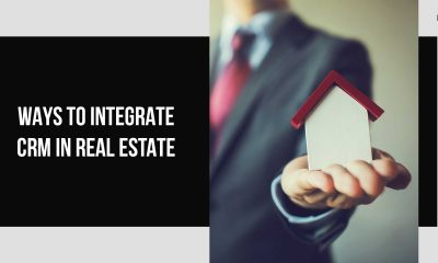 Top 5 Technologies To Integrate Into Real Estate CRM
