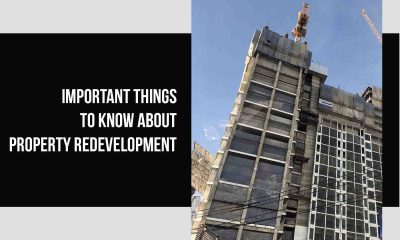 5 Things You Must Know About Property Redevelopment