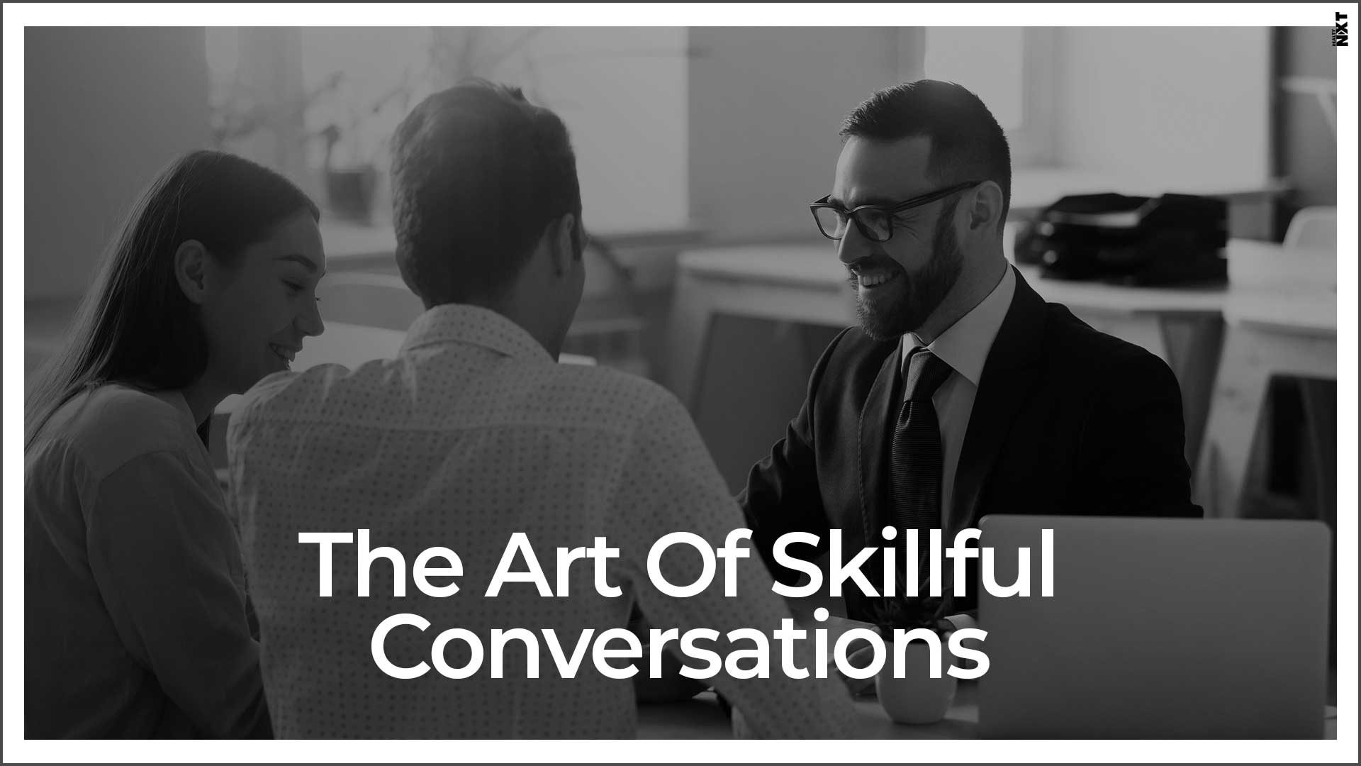 Skilful Conversation Techniques For Real Estate Agents