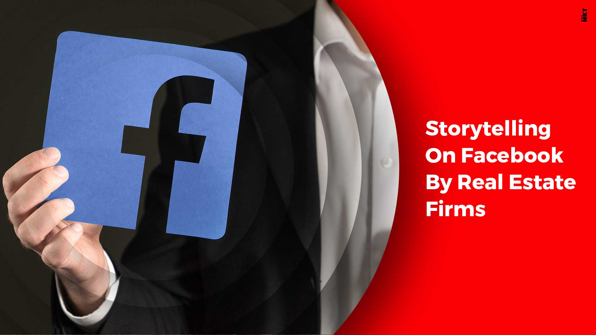 Top Storytelling Tips For Real Estate Firms On Facebook