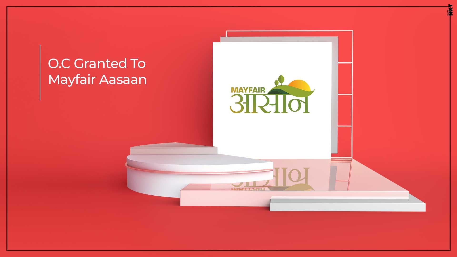 Mayfair Aasaan Received Occupancy Certificate Beforehand