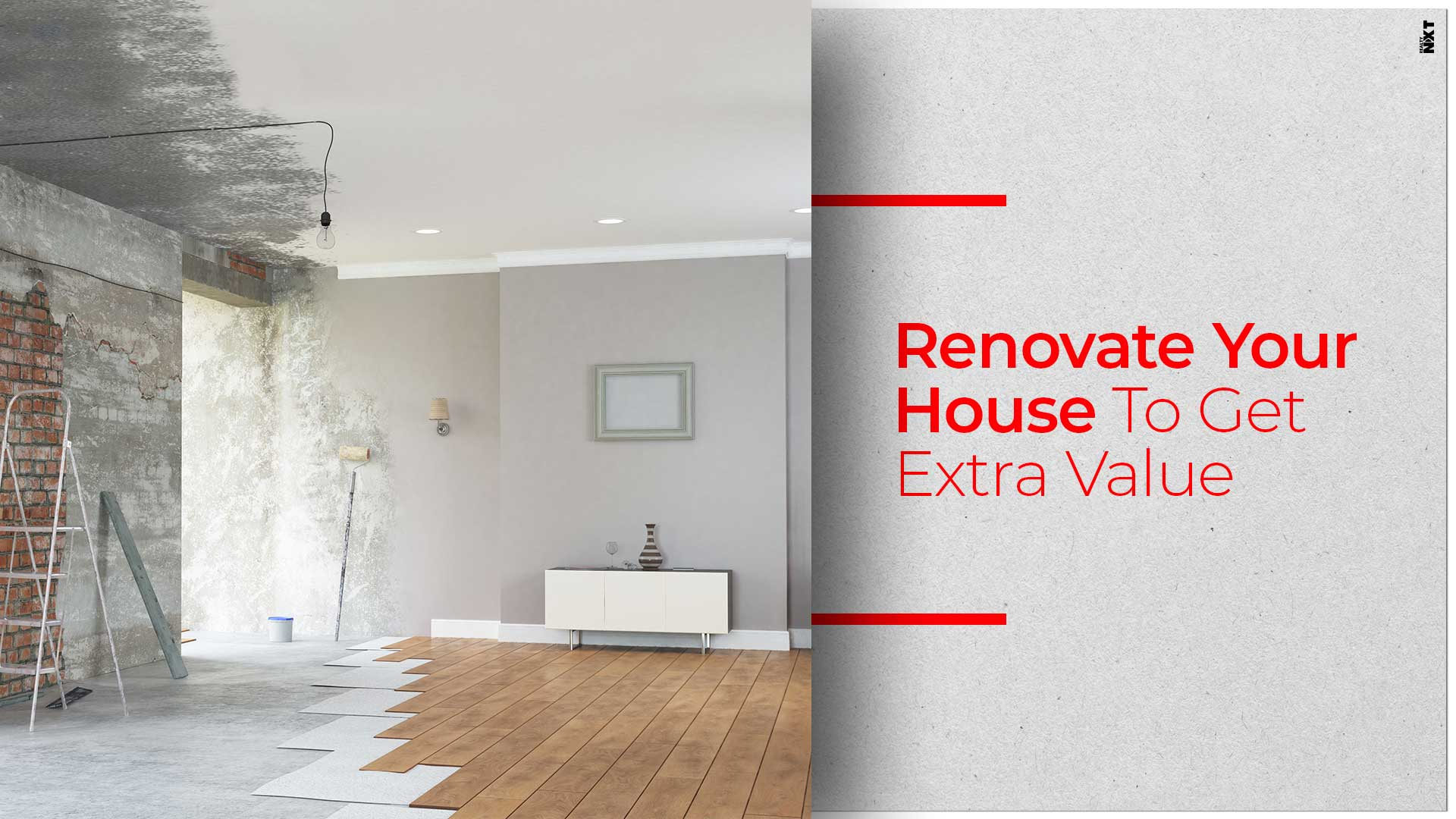 Tips To Add Value To Your Property Through Renovation