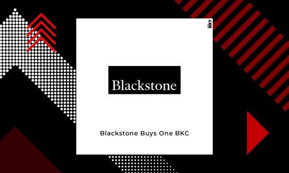Blackstone Seals The Deal To Acquire One BKC