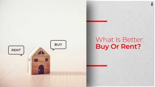 How To Decide If You Should Buy Or Rent A House?