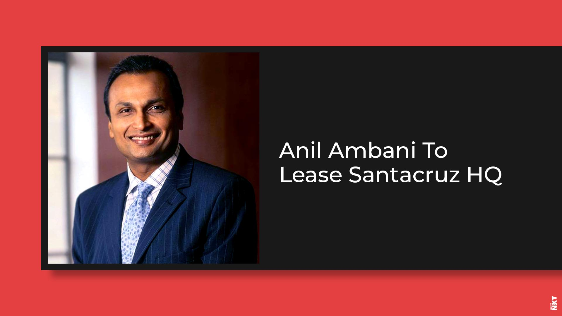 Debt-Ridden Anil Ambani Puts Up Office Space For Rent