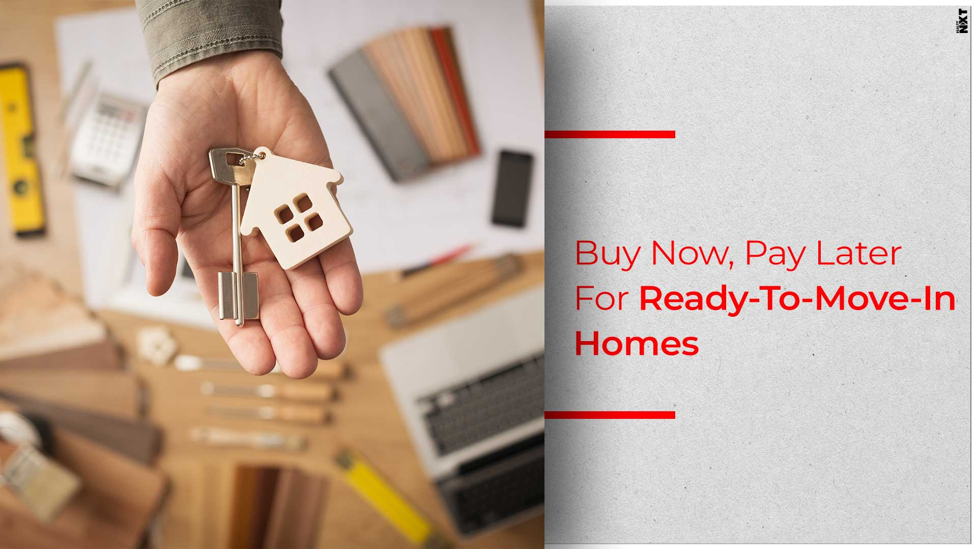 Buyers Of Ready-To-Move-In Homes Too Can Pay Later