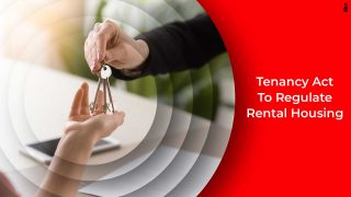 Model Tenancy Act To Strengthen Rental Housing In India