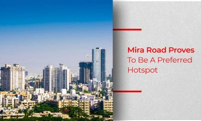 Mira Road - The Most Preferred Location For Best ROI