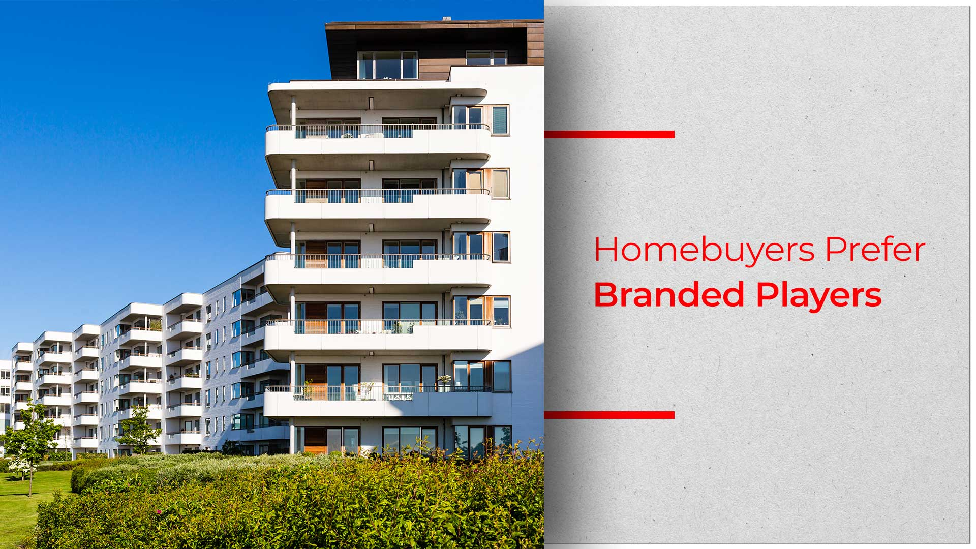 Branded Players Dominate Residential Real Estate