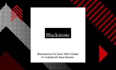 Blackstone To Buy Remaining 50% Of Indiabulls Real Estate