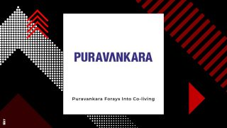 Puravankara Marks Its Entry In Co-living Space