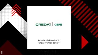 CREDAI-CBRE Report Signals Growth In the Coming Years