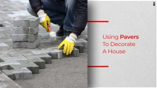 What You Need To Know About Pavers