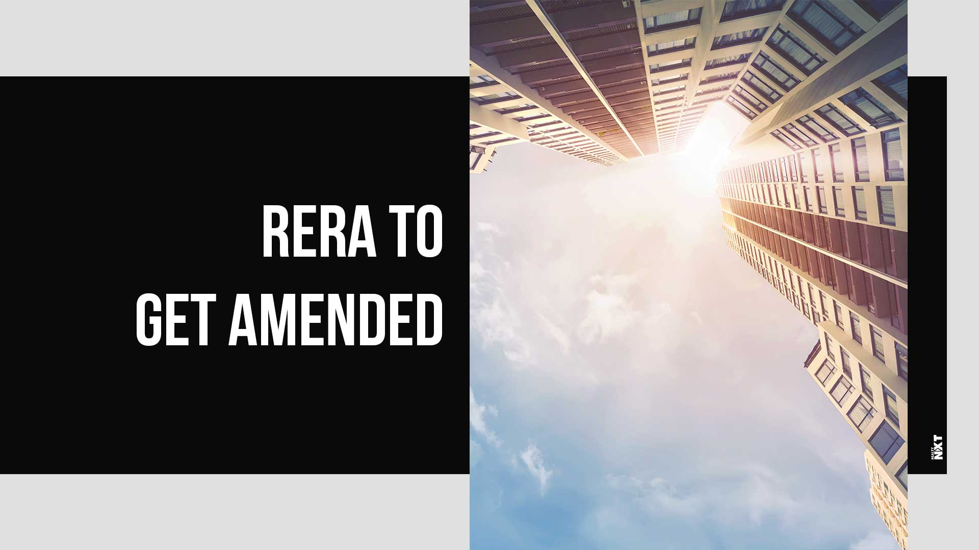 RERA Set To Emerge As More Effective Post Update