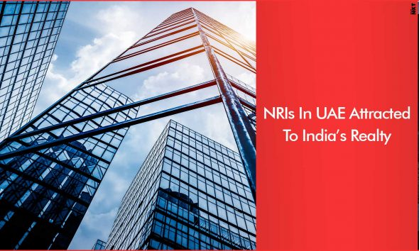 NRIs Based In UAE Invest Heavily In Indian Homes