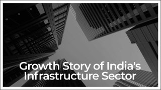 Infrastructure: The Linchpin of India's Real Estate Story