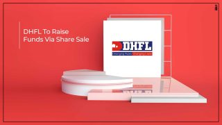 DHFL To Raise Funds Through Equity Share Sale