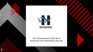 One Hiranandani Park Wins 'Best Luxury Project of the Year' Award