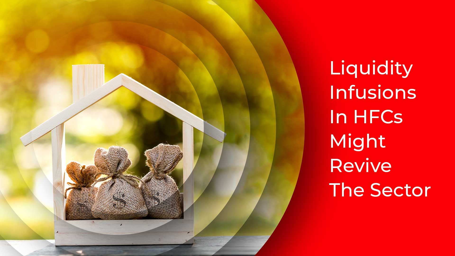 Liquidity Boost To HFCs Can Revive Indian Realty