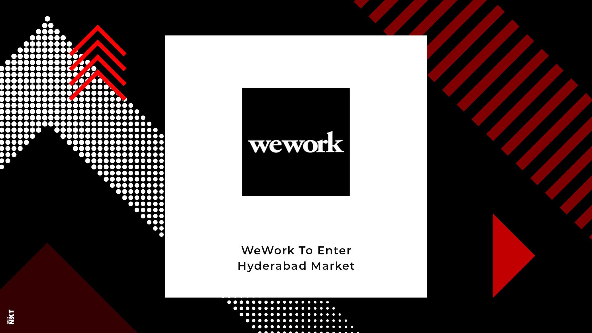 WeWork India To Rent 1 Million Sq. Ft. In Hyderabad
