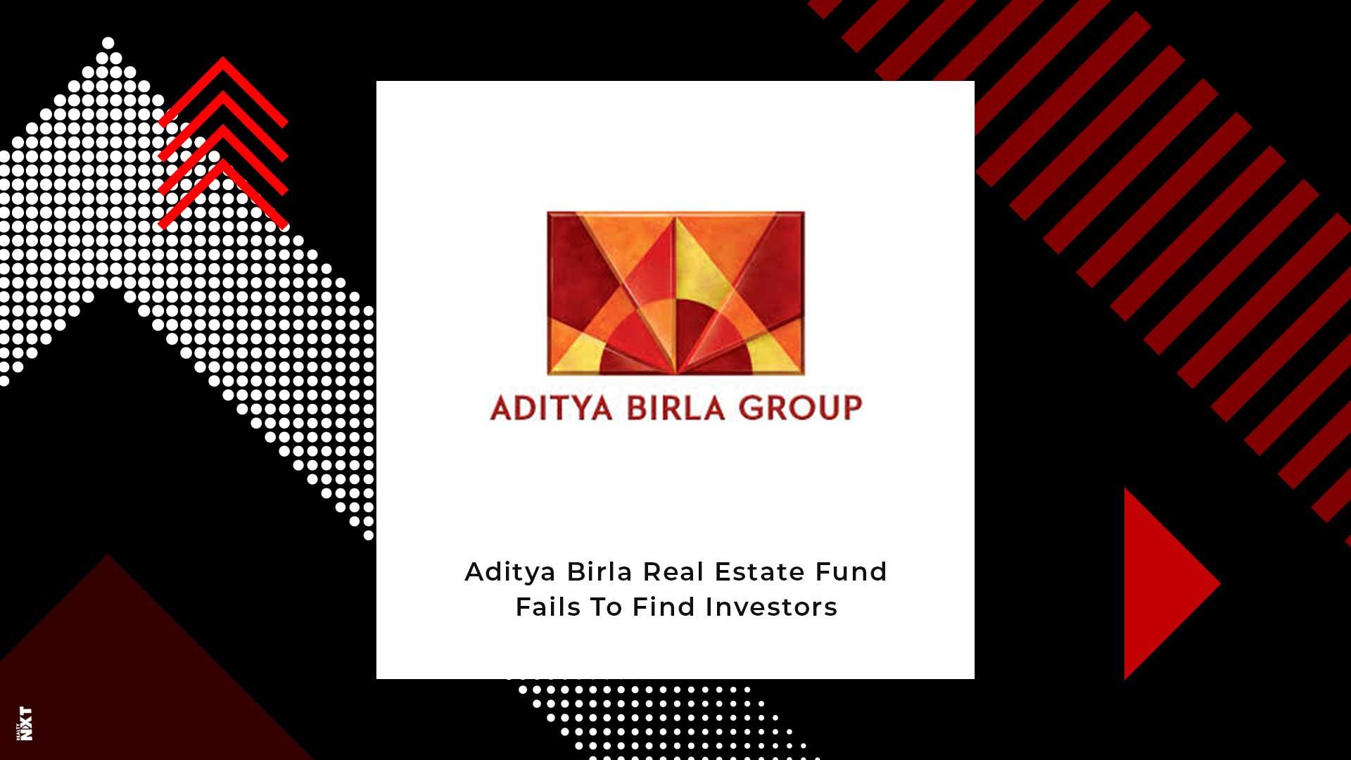 Aditya Birla Real Estate Fund Unable To Liquidate