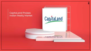 CapitaLand Announces Big Plans For Indian Real Estate