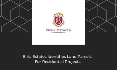 Birla Estates Set To Develop 200 Acres Of Land