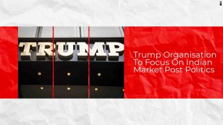 The Trump Organization Optimistic about Indian Market