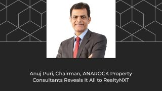 An Exclusive Tête-à-Tête With ANAROCK Property Consultants' Chairman Anuj Puri