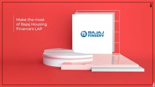 Planning to Avail a LAP From Bajaj Housing Finance Limited