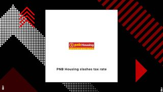 PNB Housing's Effective Tax Rate to come down by 8-9 percentage points