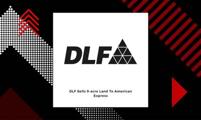 American Express Buys Land Worth 300 Crores From DLF
