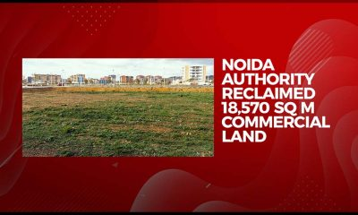 Noida Authority Reclaims Encroached Land