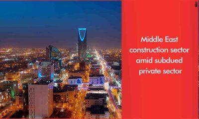 Saudi Arabia bucks subdued construction market with Vision 2030 push
