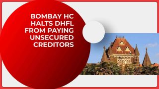 Bombay HC halts DHFL from paying unsecured creditors