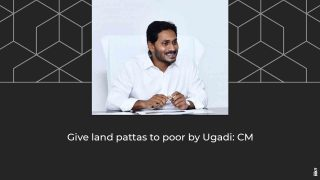Give land pattas to poor by Ugadi