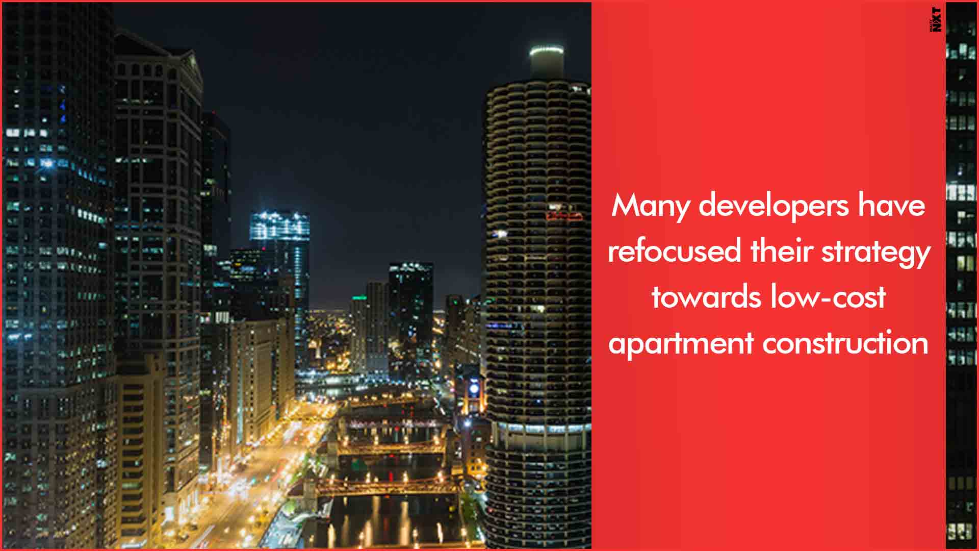 Many developers have refocused their strategy towards low cost apartment construction