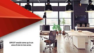 SIPCOT decided to establish co-working facility at Siruseri IT Park in Chennai