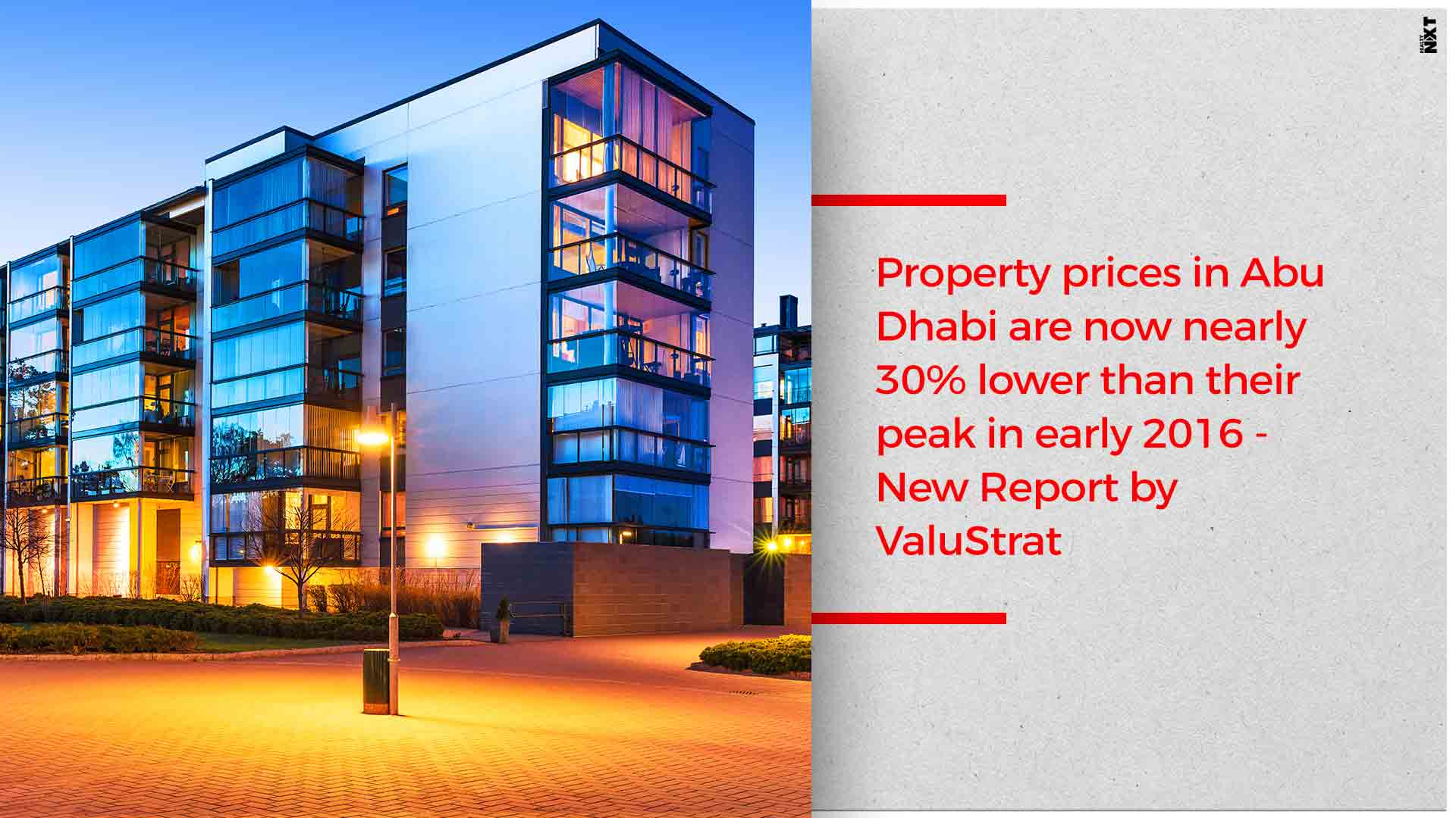 Property prices in Abu Dhabi are now nearly 30% lower than their peak in early 2016 - New Report by ValuStrat