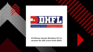 63 Moons moves Bombay HC to recover Rs 200 crore from DHFL
