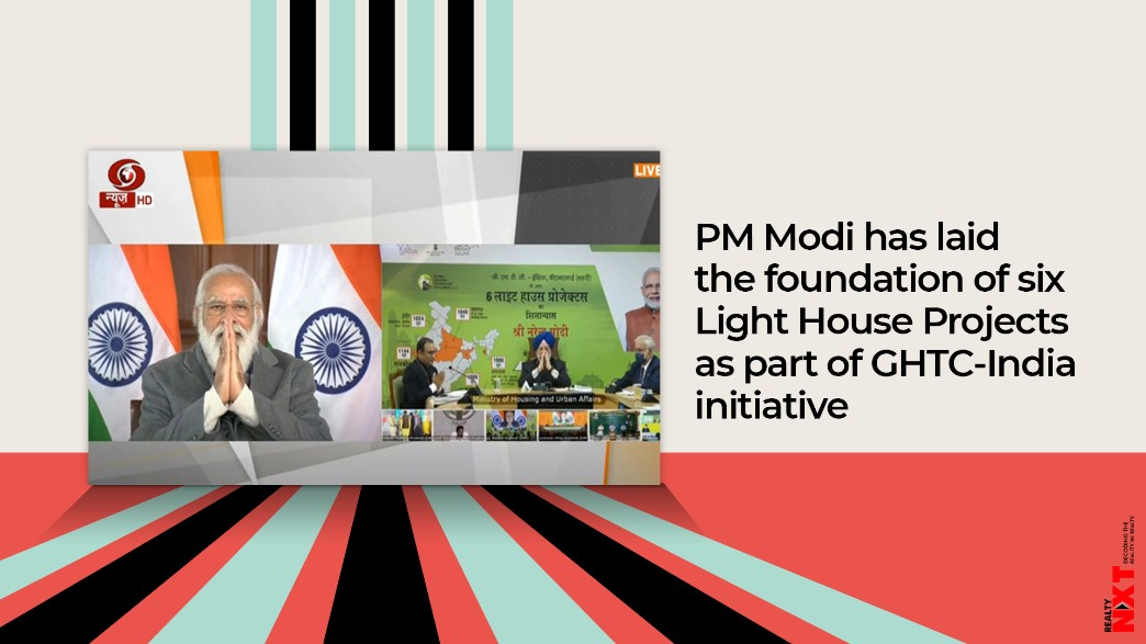 PM Modi has laid the foundation of six Light House Projects as part of GHTC-India initiative