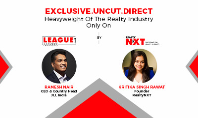 JLL India CEO & Country Head, Ramesh Nair In Conversation With Kritika Singh Rawat,Founder,RealtyNXT