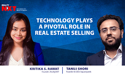 Tanuj Shori, CEO, Square Yards With Kritika S. Rawat, Founder, RealtyNXT