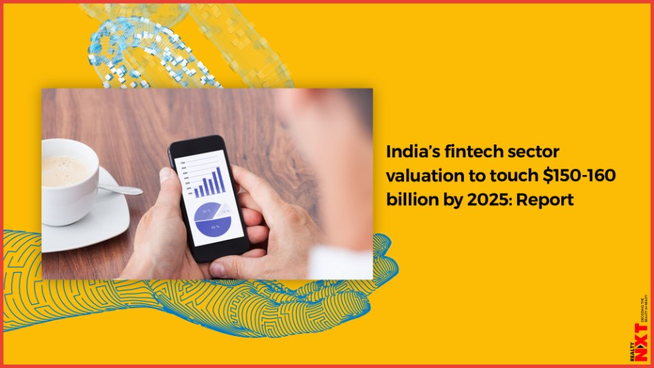 Fintech Sector Valuation To Touch USD 150-160 Bn by 2025 ...