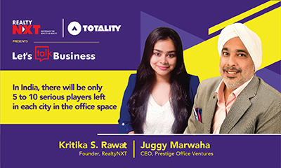 Juggy Marwaha, CEO, Prestige Office Ventures